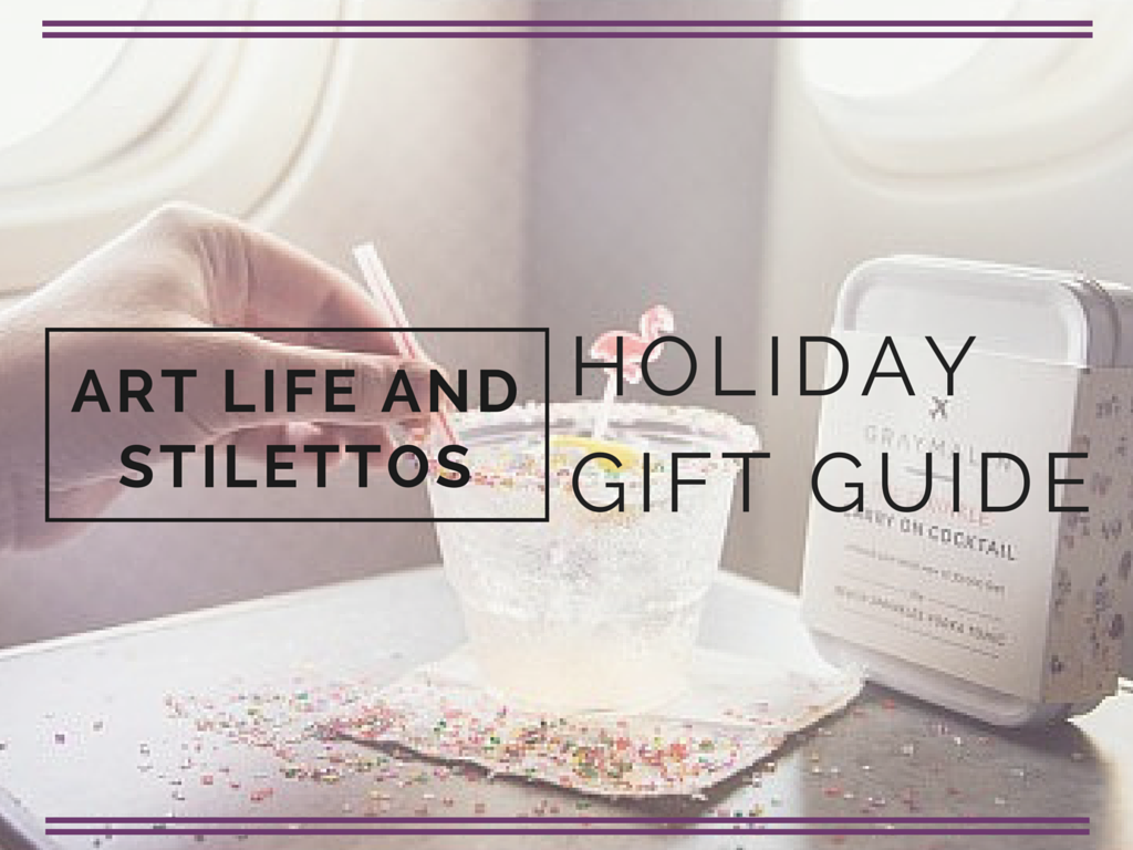 Holiday Gift Guide - Art Life and Stilettos