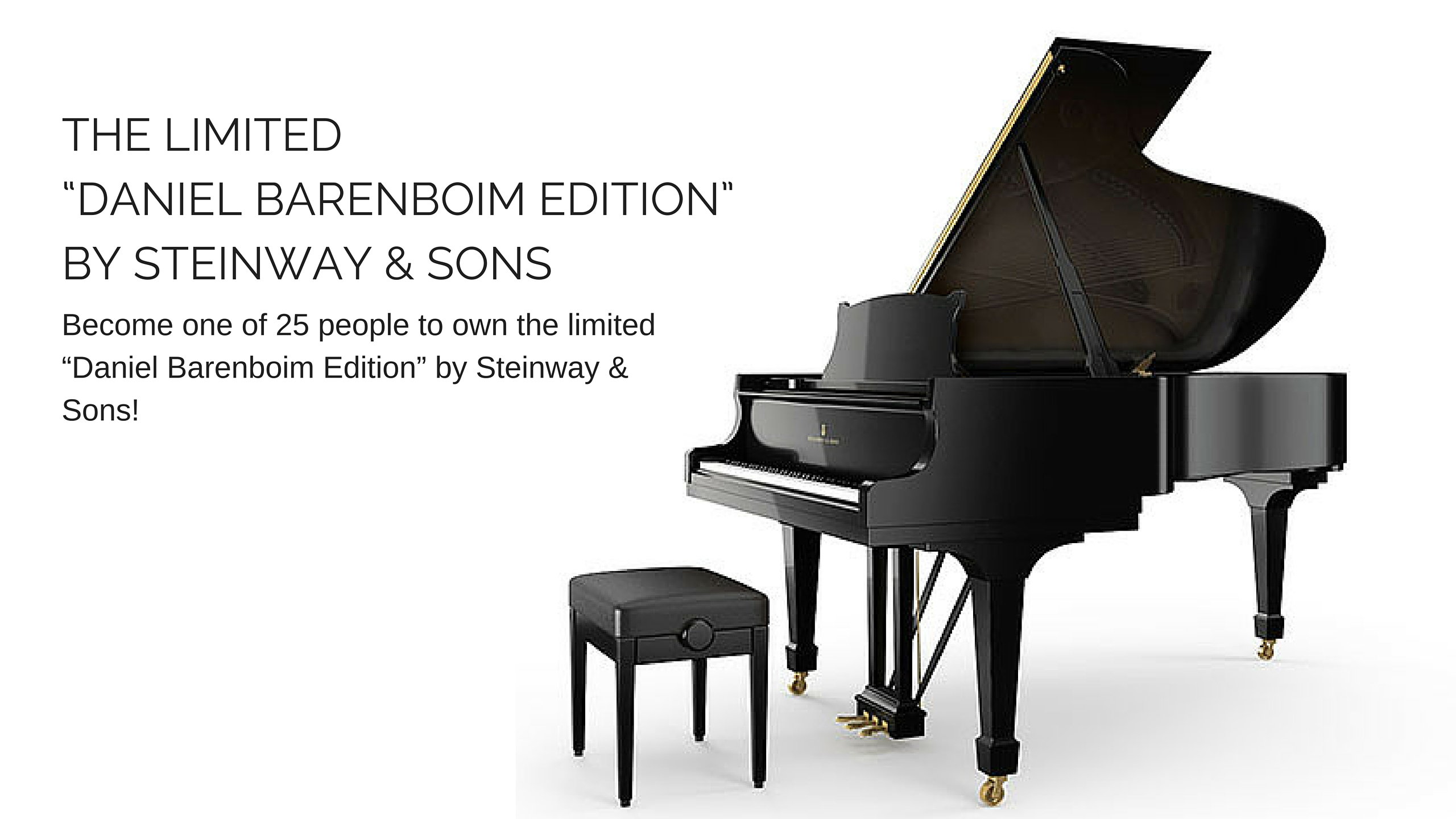 "THE LIMITED ""DANIEL BARENBOIM EDITION"" BY STEINWAY & SONS"