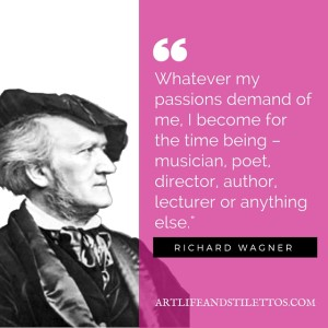 Wagner Quote Art Life and Stilettos