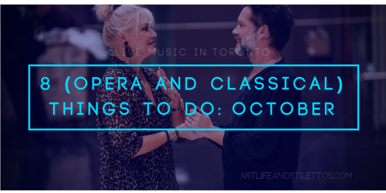 8 (Opera and Classical) Things to Do: October